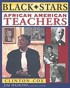 Black stars : African American teachers