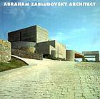 Abraham Zabludovsky, architect, 1979-1993