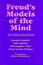 Freud's models of the mind : an introduction