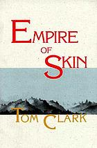 Empire of skin