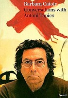 Conversations with Antoni Tàpies : with an introduction to the artist's work