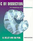C by dissection : the essentials of C programming
