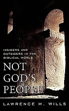 Not God's people : insiders and outsiders in the biblical world