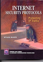 Internet security protocols : protecting IP traffic