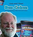 Ben Cohen : the founder of Ben & Jerry's ice cream