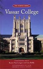 Vassar College : an architectural tour