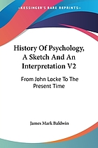 History of psychology; a sketch and an interpretation