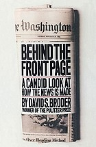 Behind the front page : a candid look at how the news is made
