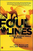 Foul lines : a pro basketball novel