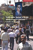 Syria under Bashar al-Asad : modernisation and the limits of change