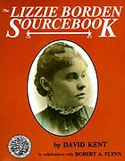 The Lizzie Borden sourcebook