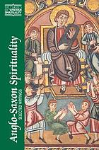 Anglo-Saxon spirituality : selected writings