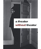 A theater without theater