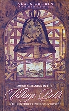 Village bells : sound and meaning in the nineteenth-century French countryside