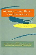 Architectures, rules, and preferences : variations on themes by Joan W. Bresnan