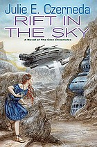 Rift in the sky : a novel of the Clan chronicles