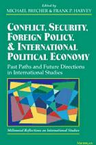 Conflict, security, foreign policy, and international political economy past paths and future directions in international studies