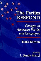 The Parties respond : changes in the American party system