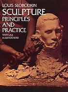 Sculpture : principles and practice