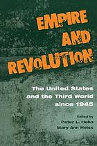 Empire and revolution : the United States and the Third World since 1945