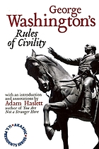 Adam Haslett on George Washington Rules of civility