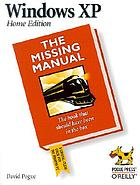 Windows XP home edition : the missing manual