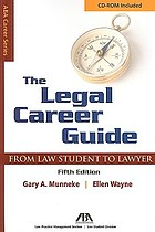 The legal career guide : from law student to lawyer