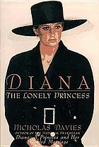 Diana : the lonely princess