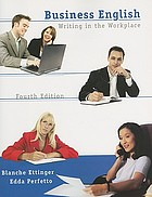 Business English : writing in the workplace