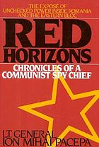 Red horizons : chronicles of a Communist spy chief