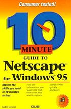 10 minute guide to Netscape for Windows 95