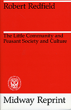 The little community, and Peasant society and culture