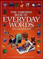The Usborne book of everyday words in German