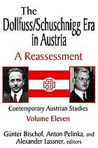 The Dollfuss/Schuschnigg era in Austria : a reassessment