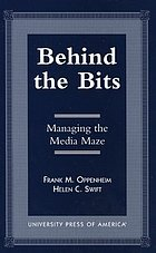 Behind the bits : managing the media maze