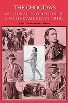 The Choctaws : cultural evolution of a native American tribe