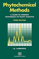 Phytochemical methods : a guide to modern techniques of plant analysis