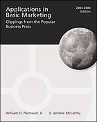 Applications in basic marketing : clippings from the popular business press