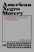 American Negro slavery; a modern reader