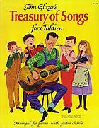 Tom Glazer's treasury of songs for children