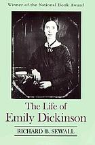 The Life of Emily Dickinson