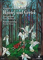 Hänsel and Gretel : a fairy opera in three acts
