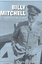 Billy Mitchell : crusader for air power