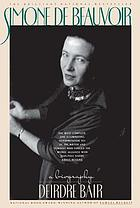 Simone de Beauvoir : a biography