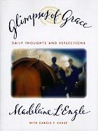 Glimpses of grace : daily thoughts and reflections