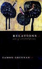 Relations : new & selected poems