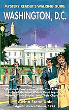 Mystery reader's walking guide, Washington, D.C.