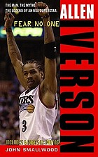 Allen Iverson : fear no one