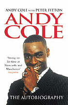 Andy Cole : the autobiography