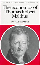 The economics of Thomas Robert Malthus